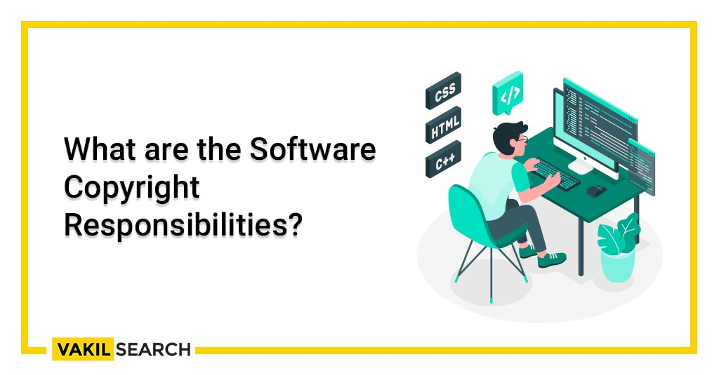 What are the Software Copyright Responsibilities