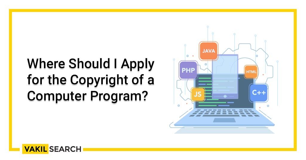 Where Should I Apply for the Copyright of a Computer Program_