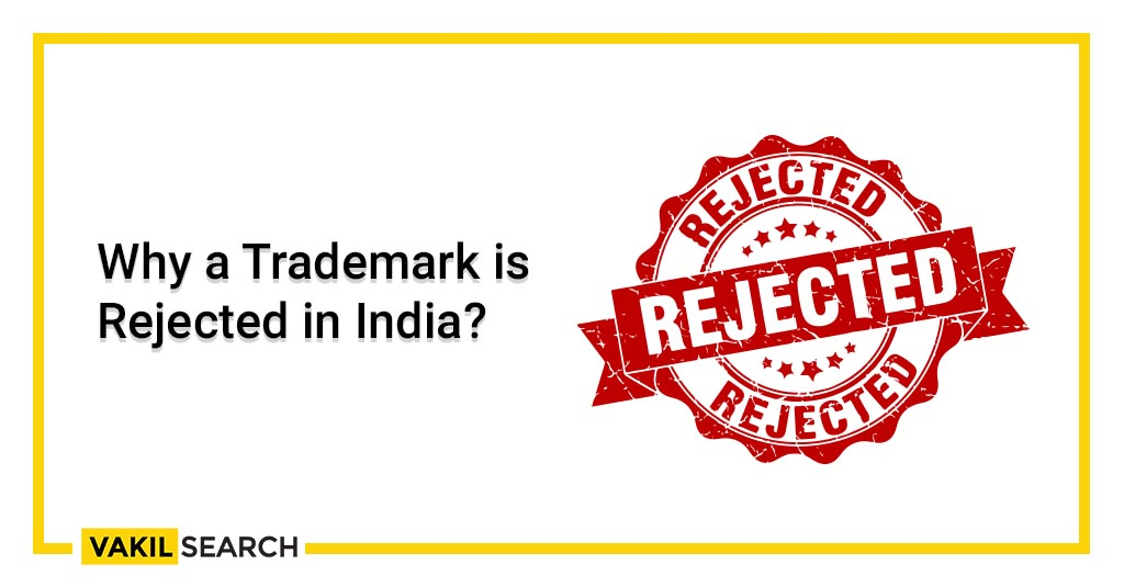 Why a Trademark is Rejected in India_
