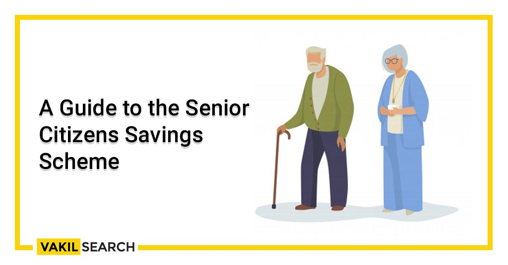 A Guide to the Senior Citizens Savings Scheme