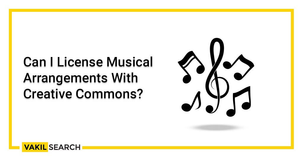 Can I License Musical Arrangements With Creative Commons