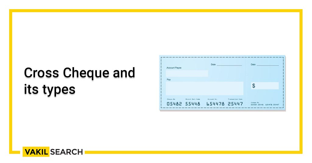 Cross Cheque and its types