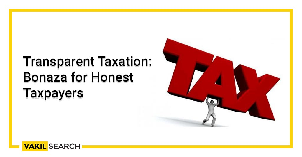 Transparent Taxation_ Bonaza for Honest Taxpayers