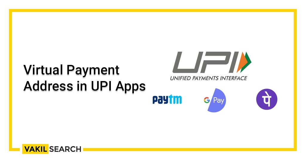 Virtual Payment Address in UPI Apps