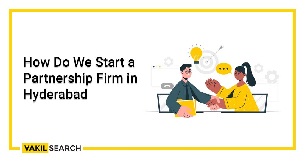Partnership Firm in Hyderabad