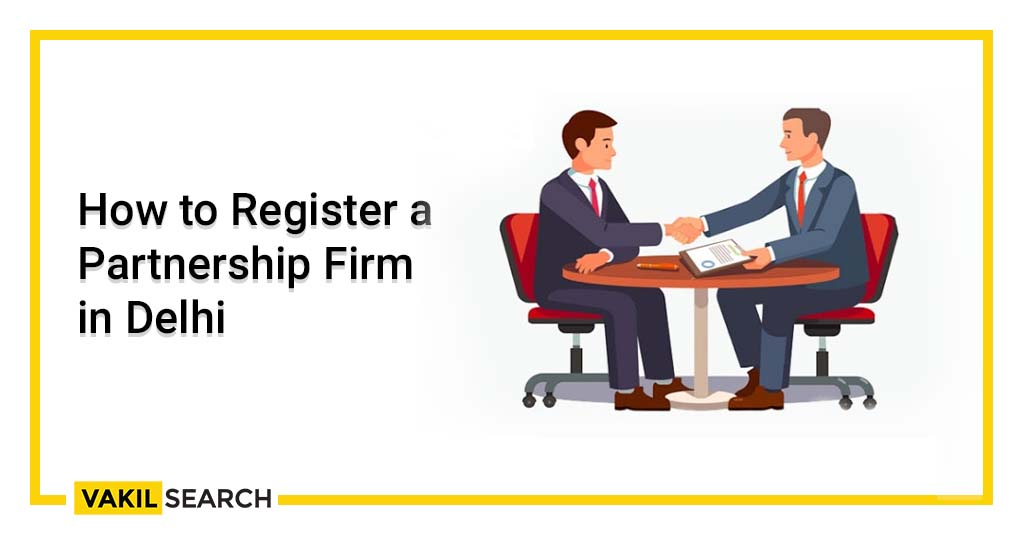 Partnership Firm in Delhi