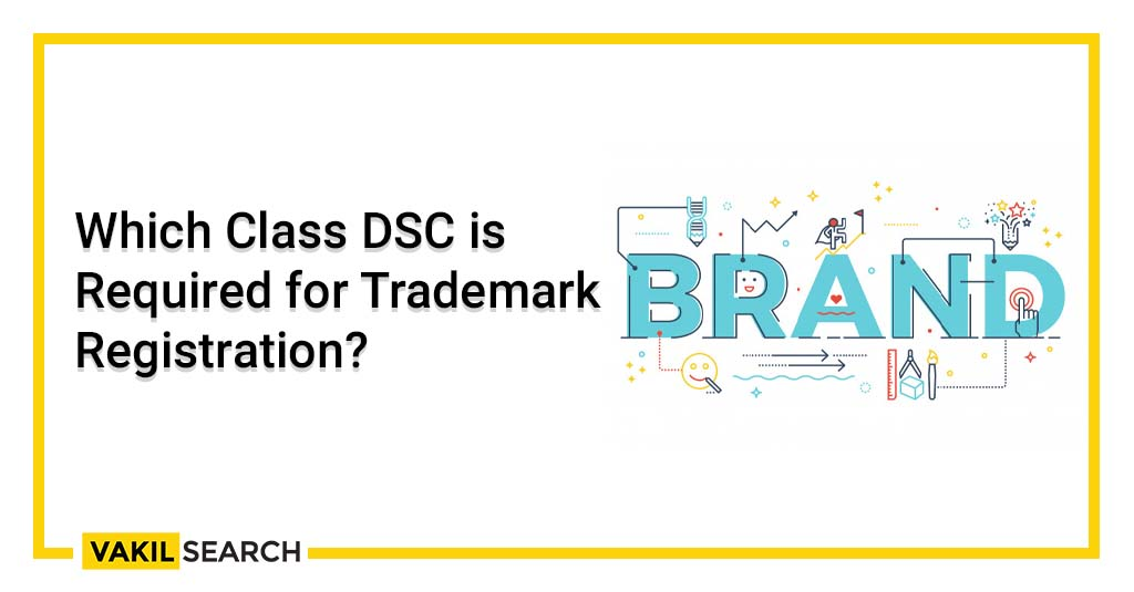 DSC for Trademark Registration
