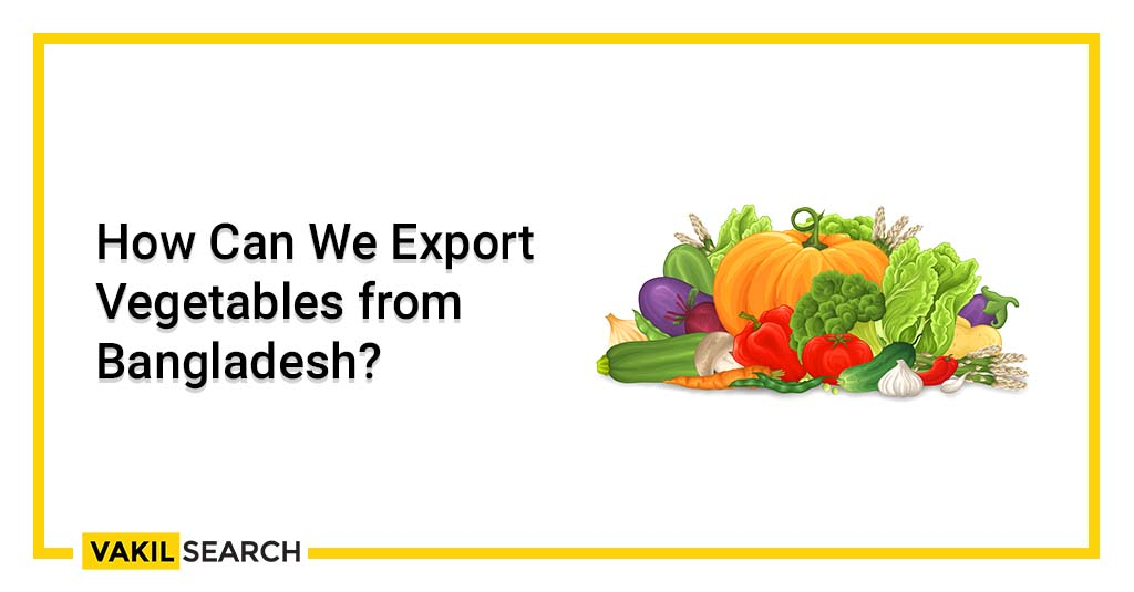 Export Vegetables