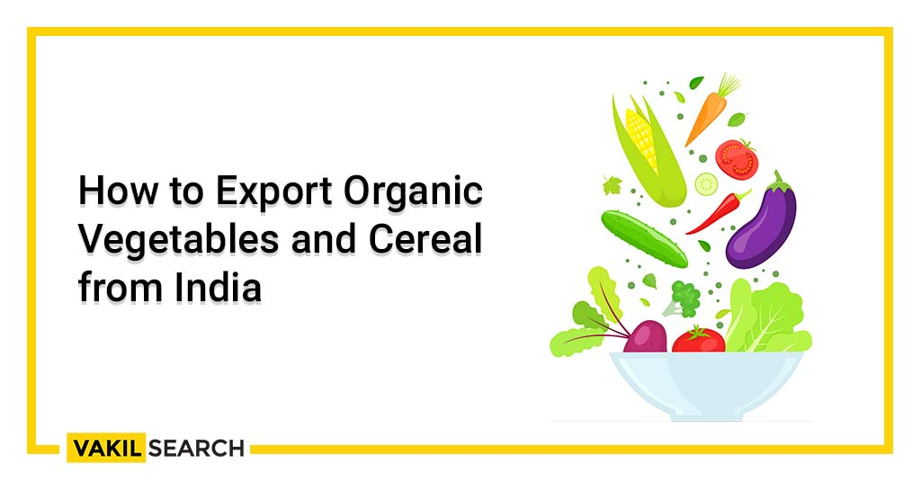 Export Organic Vegetables and Cereal