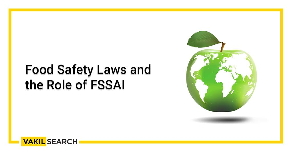 Food Safety Laws and the Role of FSSAI
