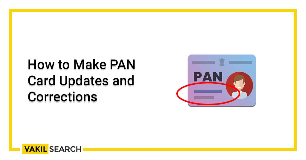 PAN card updates and corrections