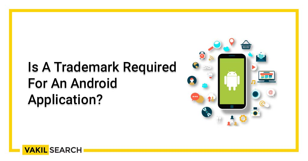Trademark for android applications