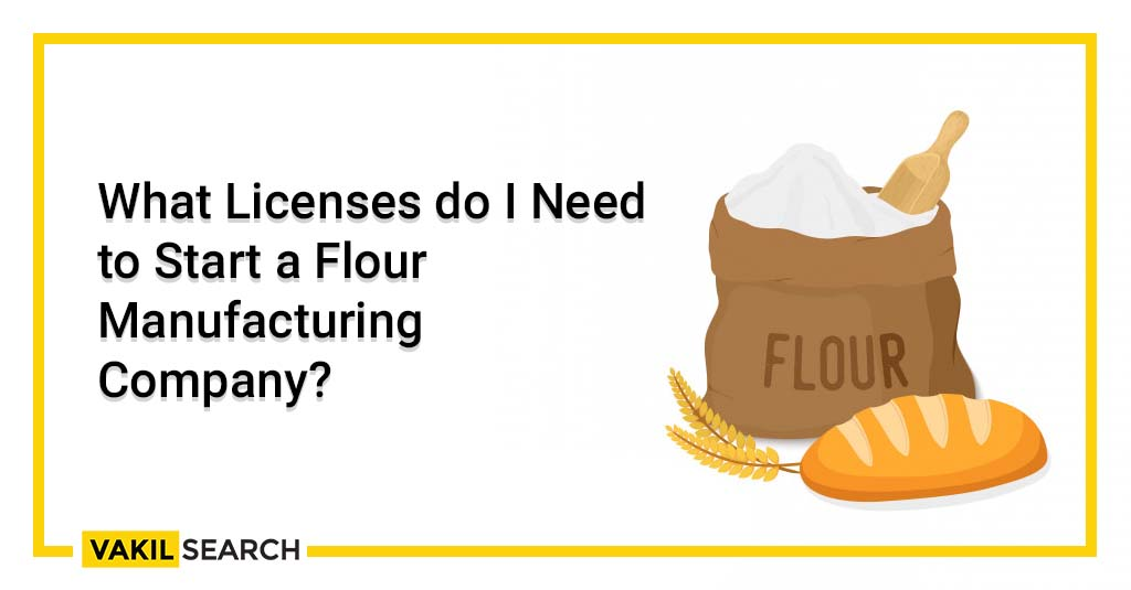 start a flour manufacturing company