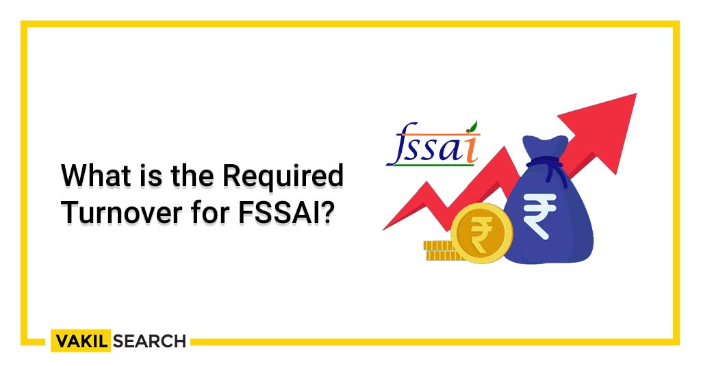 required turnover for FSSAI