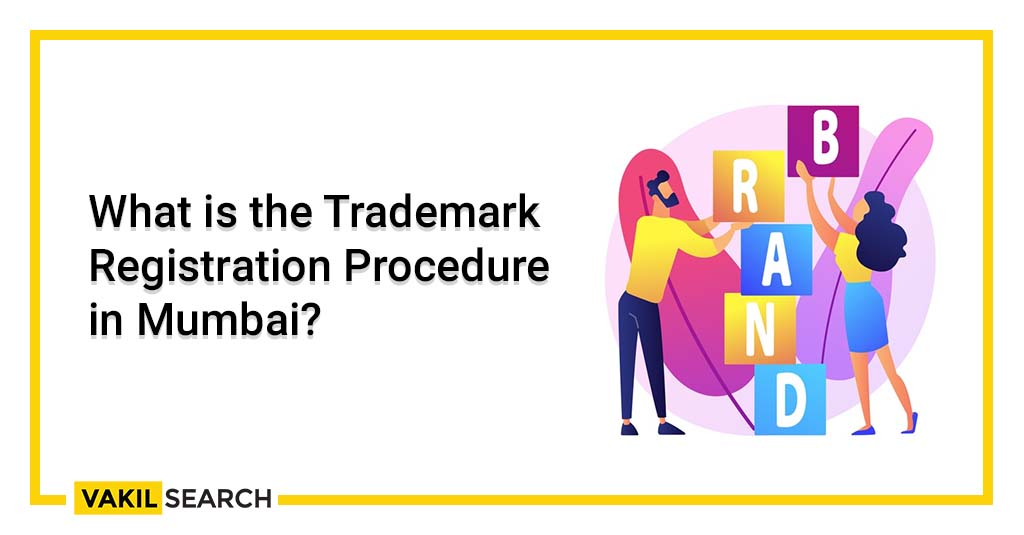 trademark registration procedure in Mumbai