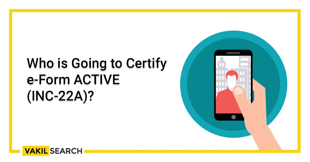 Certify e-Form ACTIVE (INC-22A)