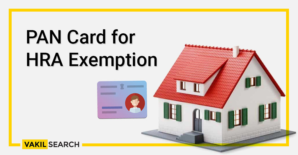 PAN card for HRA exemption