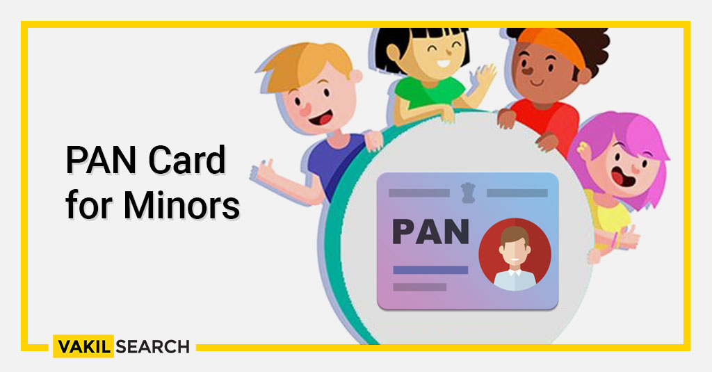 PAN Card for Minors