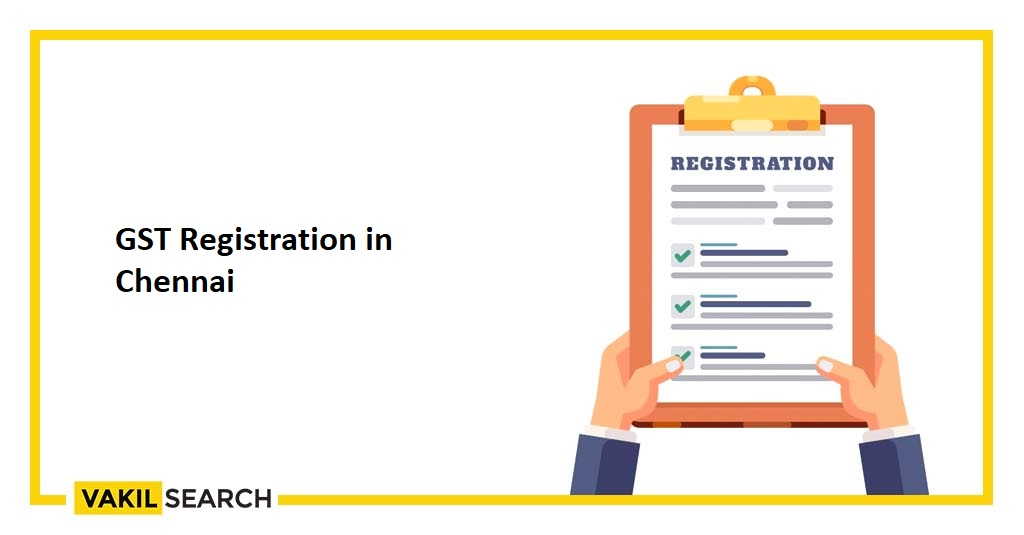 gst registration in Chennai