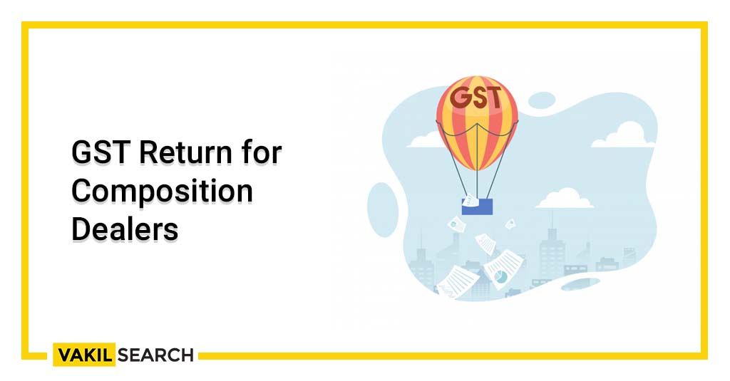 GST Return for Composition Dealers