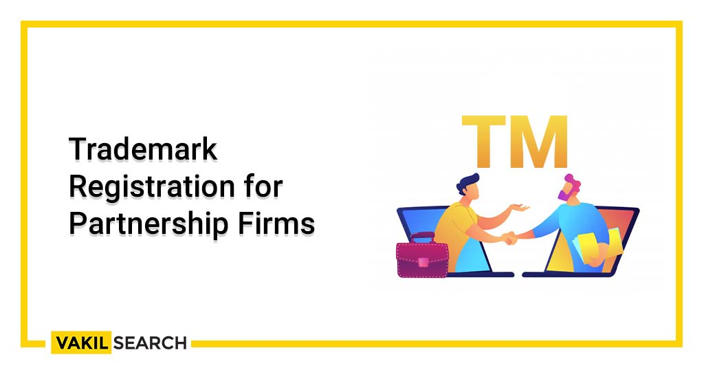 Trademark Registration for Partnership Firms